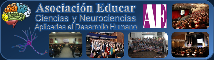 Asociacin Educar - Ciencias y Neurociencias aplicadas al Desarrollo Humano.
