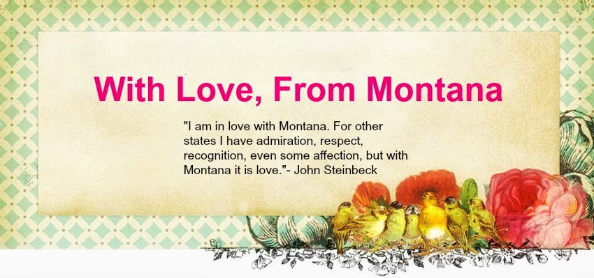 With love, from Montana