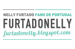 FURTADO NELLY | Nelly Furtado Fans de Portugal