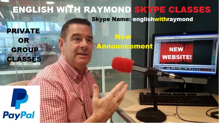 ANNOUNCING NEW SKYPE CLASSES WITH RAYMOND!!!