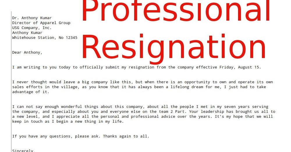 how to write professional resignation letter Free sample resignation letter templates by molly wiltshire-bridle whether you're planning an audacious 'take that' and steamrolling towards the nearest exit, or will feel genuinely sorrowful as you say your farewells, resigning can make for an uncomfortable situation at the best of times.