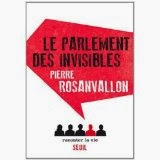 Pierre Rosanvallon, Le Parlement des invisibles