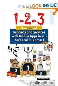 Free eBook Feature: How to Sell Products and Services with Mobile Apps in 2013 for Local Businesses