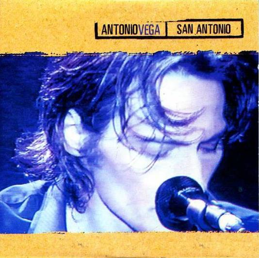 ANTONIO VEGA - (2002) San Antonio (single)