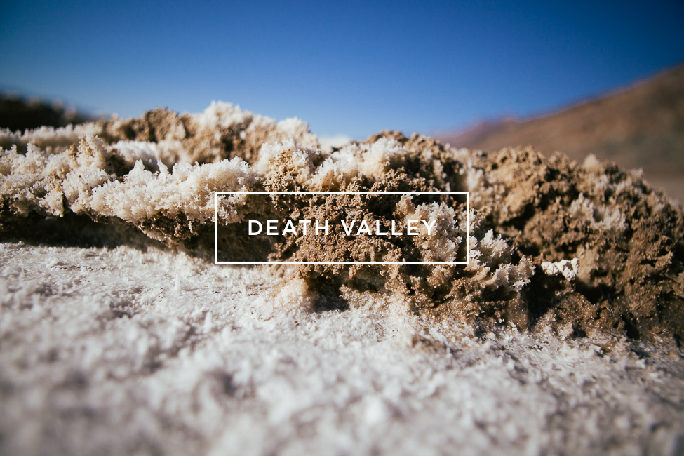 Death Valley / blog.jchongstudio.com