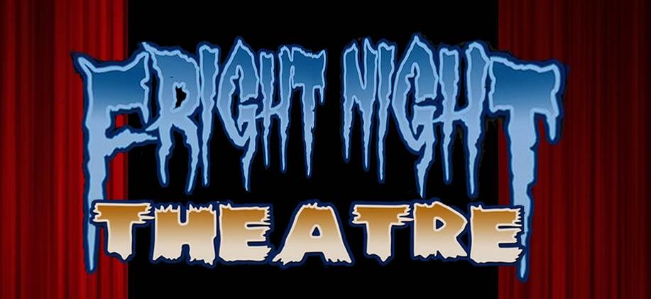 Fright Night Theatre