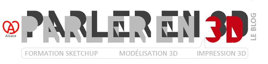 Formation SketchUp, Modélisation 3D, Impression 3D