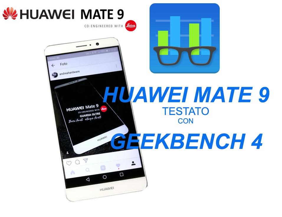 Huawei Mate 9 Testato su Geekbench 4