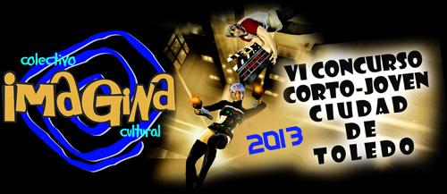 """VI Concurso """"Corto-Joven"""" Ciudad de Toledo"""