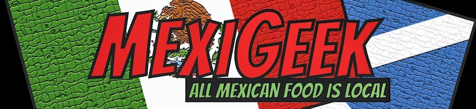 <center>MexiGeek: <br>the <i>only</i> Mexican Food Blog in Edinburgh</center>
