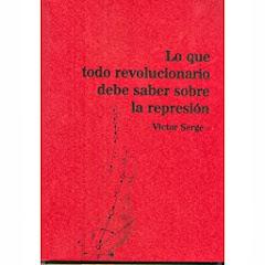 """""""Lo que todo revolucionario debe saber sobre la represión!"""""""