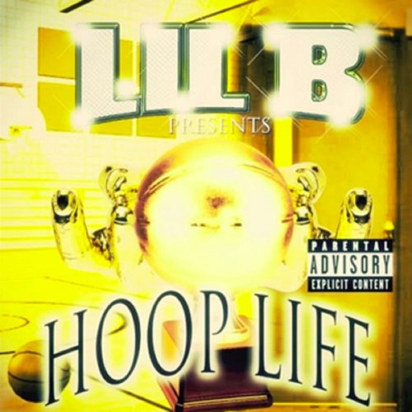 Lil B - Hoop Life (Deluxe Edition) Cover
