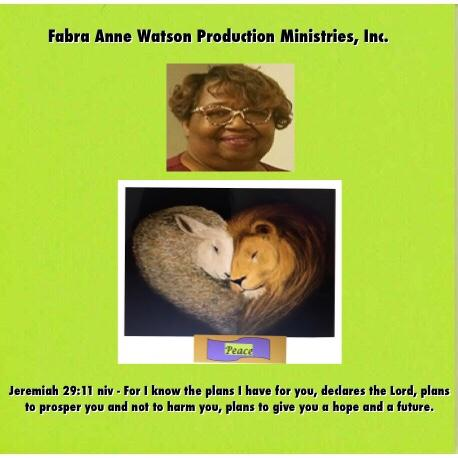 Fabra Anne Watson Production Ministries, Inc.