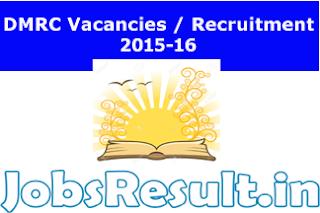 DMRC Vacancies  Recruitment 2015-16