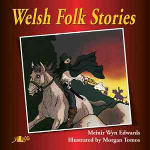 welsh folk stories by meinir wyn edwards, front cover detail