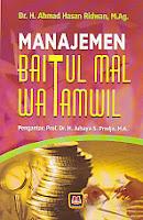 toko buku rahma: buku MANAJEMEN BAITUL MAL WATAMWIL, pengarang ahmad hasan ridwan, penerbit pustaka setia