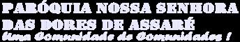Paróquia Nossa Senhora das Dores de Assaré