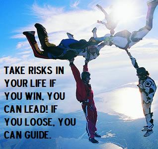 Life quotes, risks