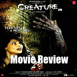 Creature 3D Hindi Horror Movie Reviews