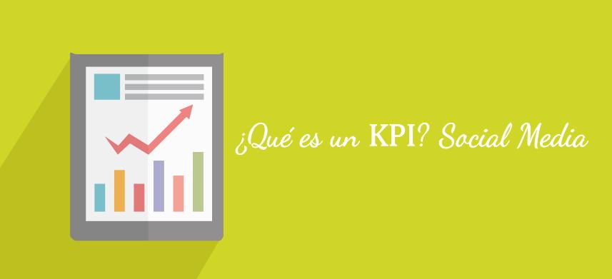 ¿Qué es un KPI? Indicador Clave de Desempeño