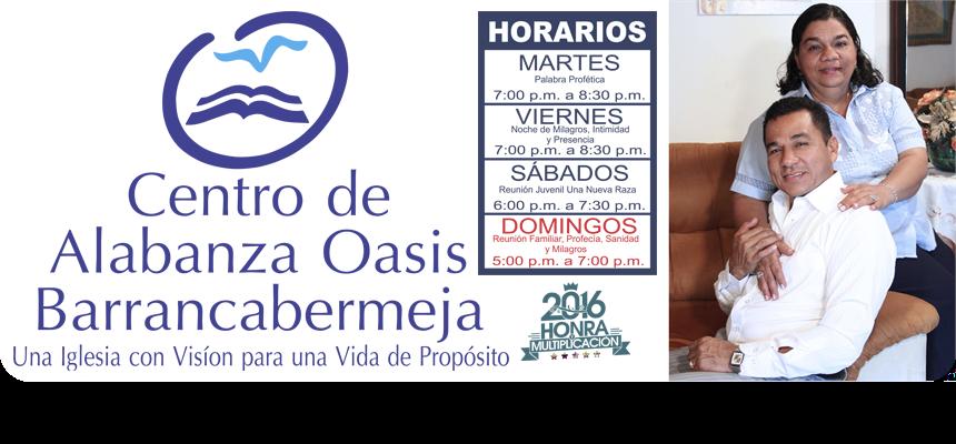 CENTRO DE ALABANZA OASIS BARRANCABERMEJA
