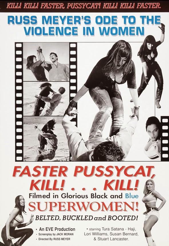 Faster, Pussycat! Kill! Kill! - Szybciej koteczku! Zabij! Zabij!