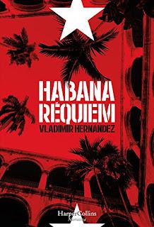 Habana Requiem- Vladimir Hernandez