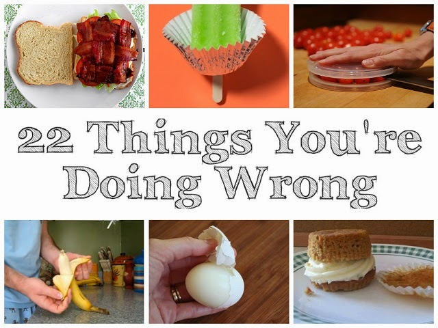 22 Things You're Doing Wrong