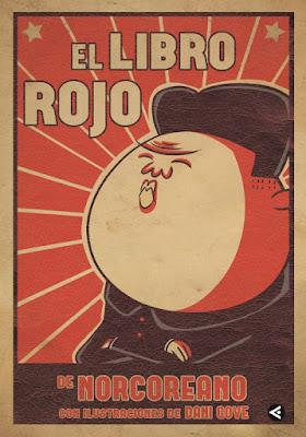 LIBRO - El libro rojo de Norcoreano @norcoreano (Aguilar - 8 octubre 2015) HUMOR & POLITICA | Edición papel & ebook kindle Comprar en Amazon España