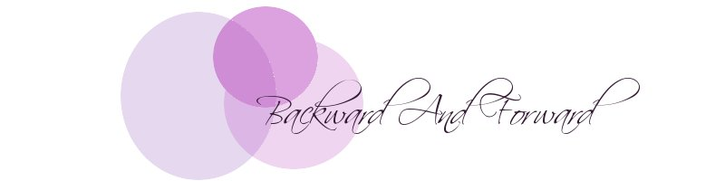 Backward and forward