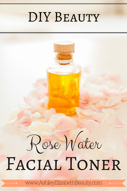 DIY Beauty: Rose Water Facial Toner