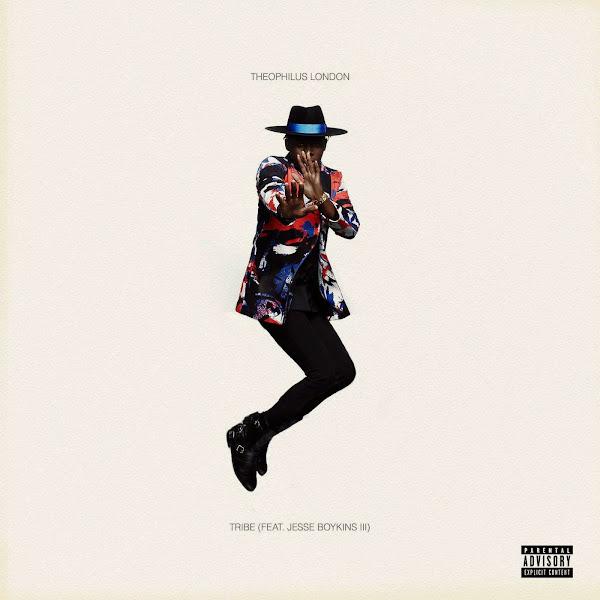 Theophilus London - Tribe (feat. Jesse Boykins III) - Single Cover