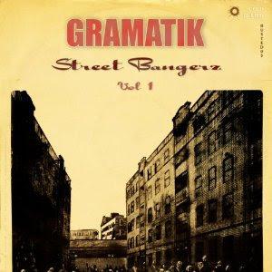 Gramatik - Street Bangerz Vol. 1 (Instru)