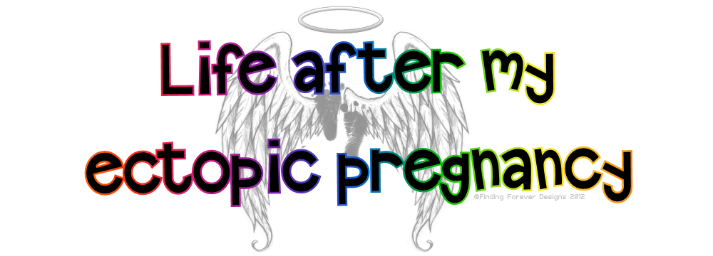 Life After My Ectopic Pregnancy