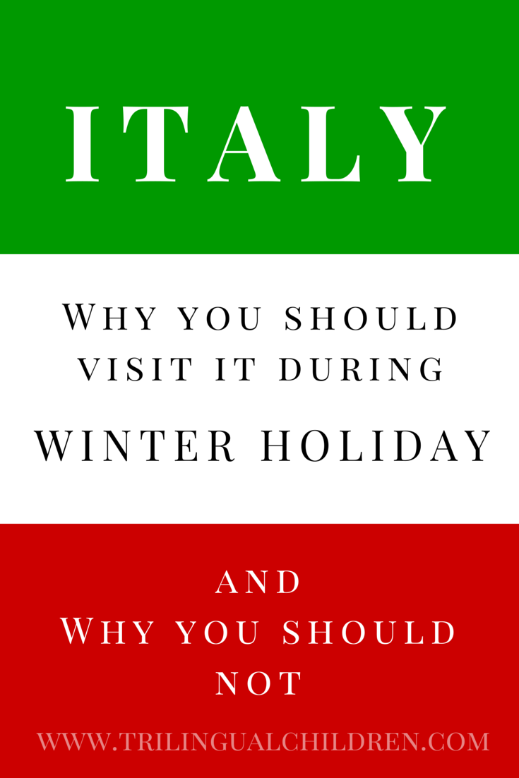 Raising a Trilingual Child: Why You Should Visit Italy During Winter ...