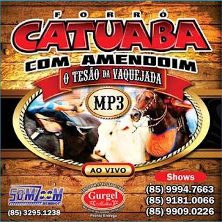 CATUABA COM AMEDOIM | CD DE VAQUEJADA | JUNHO 2012