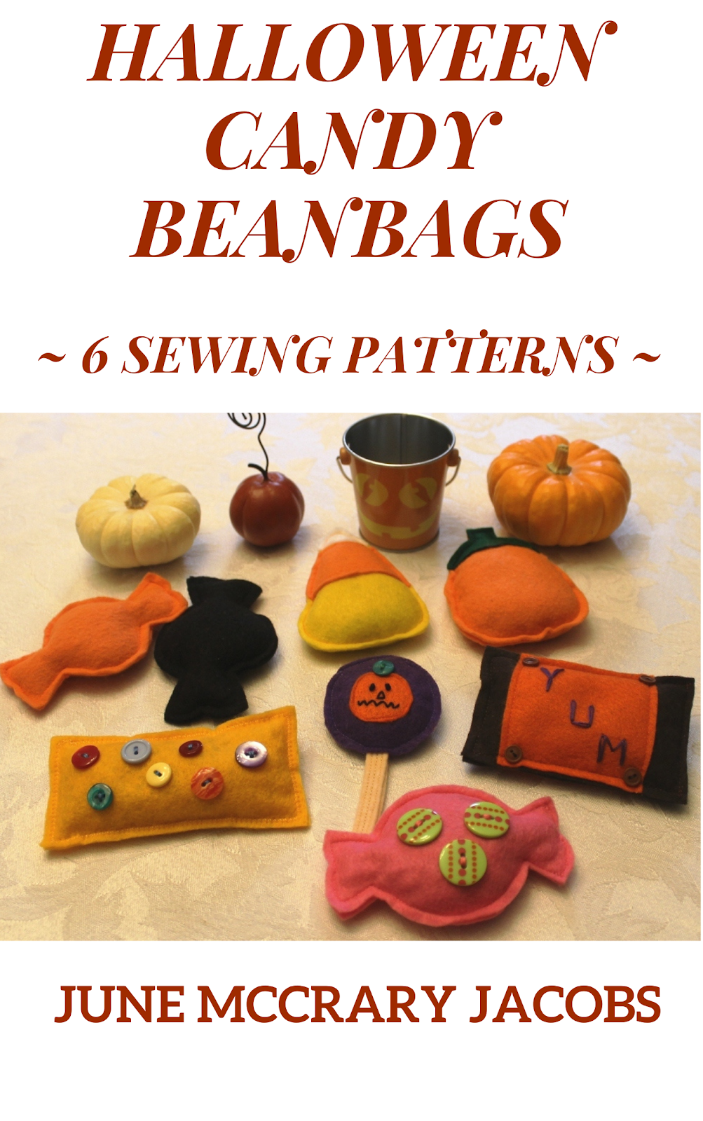 FIND MY 'HALLOWEEN CANDY BEANBAGS' SEWING PATTERN BOOK ON AMAZON!
