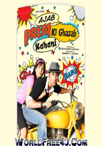 Poster Of Hindi Movie Ajab Prem Ki Ghazab Kahani (2009) Free Download Full New Hindi Movie Watch Online At worldfree4u.com