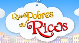 QUE POBRES TÃO RICOS
