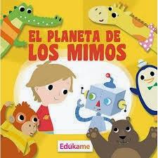 http://edukame.com/system/files/archivos-registrados/el_planeta_de_los_mimos.pdf