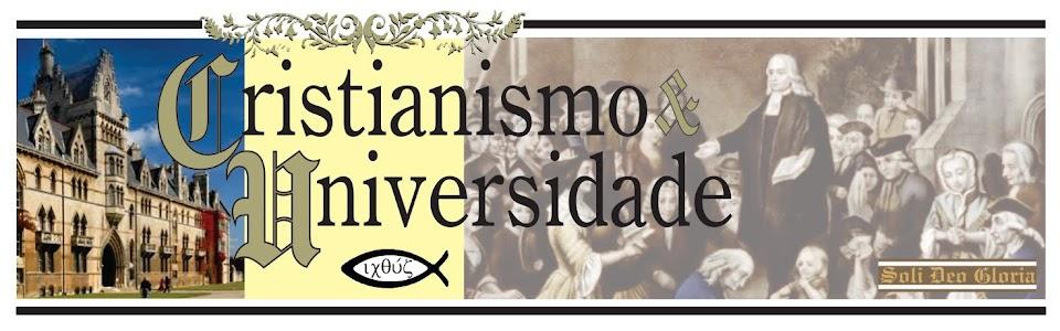 CRISTIANISMO E UNIVERSIDADE