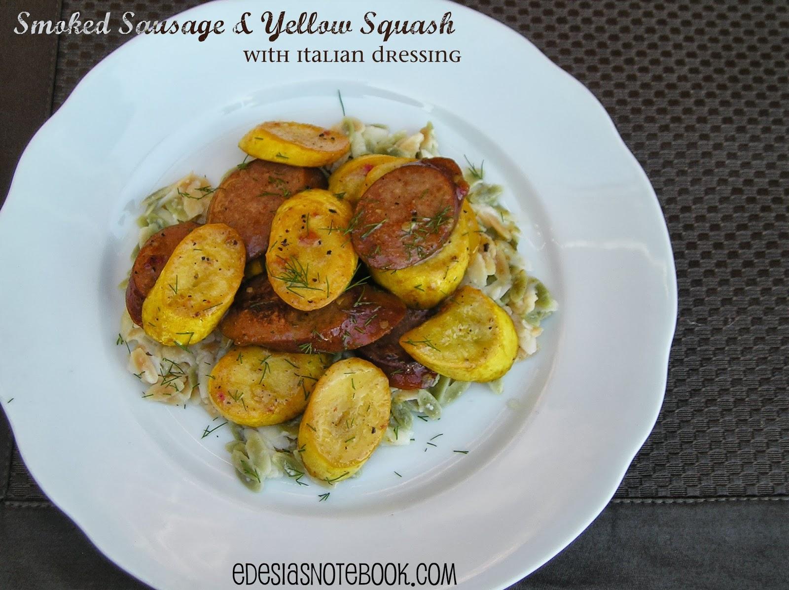 Smoked sausage and yellow squash with italian dressing edesias smoked sausage and yellow squash with italian dressing forumfinder Image collections