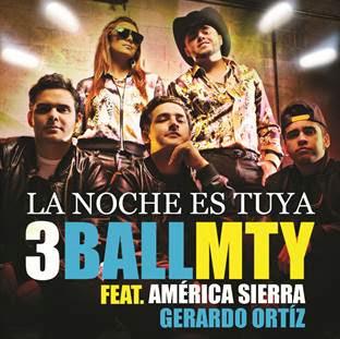3BallMTY - La Noche Es Tuya (ft. Gerardo Ortiz y América Sierra)