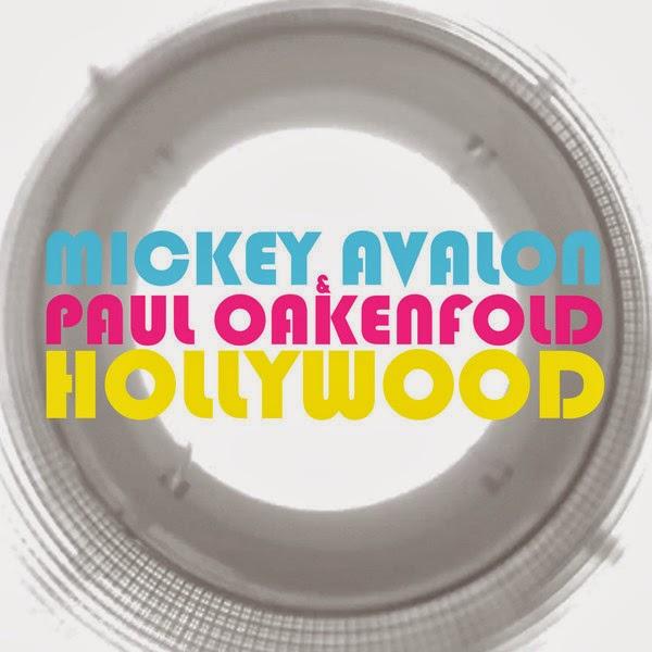 Mickey Avalon & Paul Oakenfold - Hollywood - Single Cover