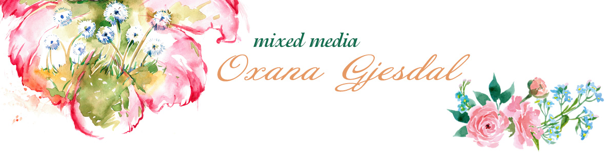 mixed media with Oxana