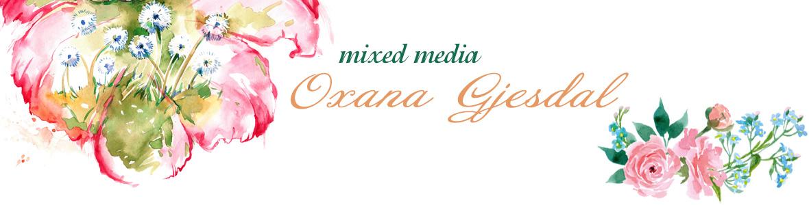 mixed media with Oxana