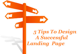 5 Tips To Design A Successful Landing Page