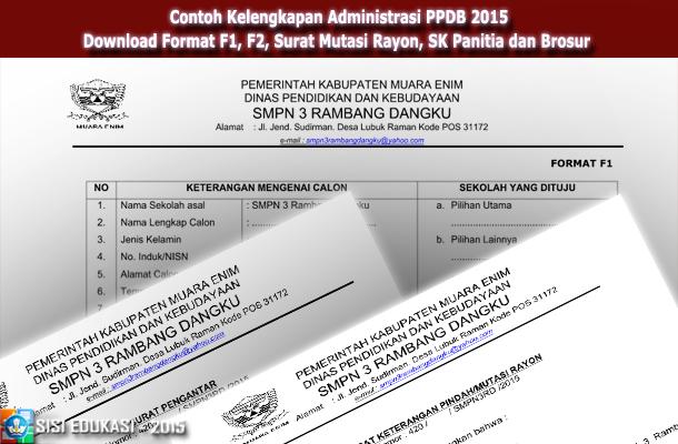 Contoh Kelengkapan Administrasi PPDB 2015 Download Format F1, F2, Surat Mutasi Rayon, SK Panitia dan Brosur