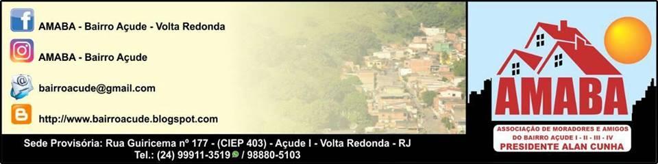 AMABA AÇUDE I - II - III - IV Volta Redonda