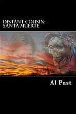 Distant Cousin 7: Santa Muerte